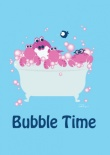 bubble-time