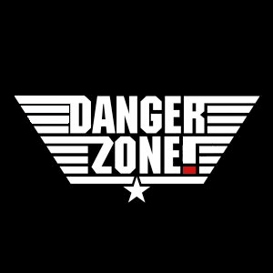Thumbnail for Welcome to the Danger Zone